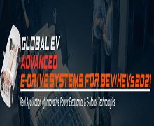 Global Advanced E-Drive Systems for BEV/HEVs 2021