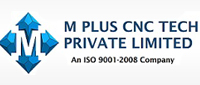 M PLUS CNC TECH PVT LTD
